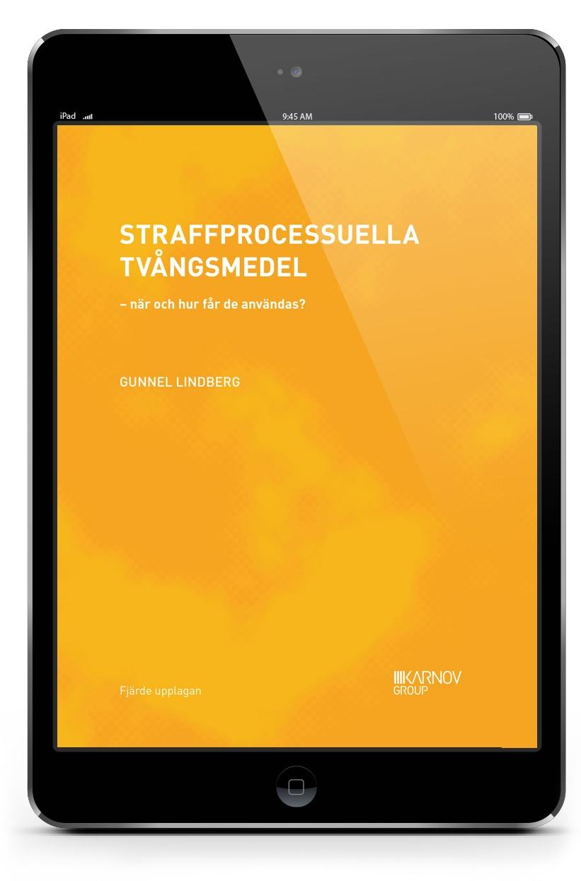 E-bok Straffprocessuella tvångsmedel – när och hur får de användas? | Karnov Group